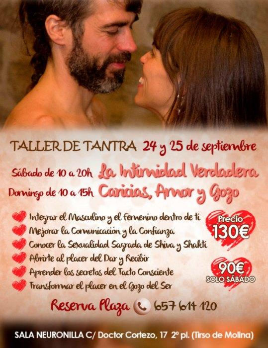 Taller de tantra madrid Intimidad Verdadera y Caricias, Amor y Gozo