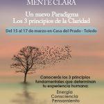 CLEARNESS. MENTE CLARA (Del 15 al 17 de marzo en Camarenilla – Toledo)