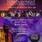 FIESTA CONSCIENTE EN MADRID (Sábado 13 de Julio de 19:00h A 23:00h en Terraza SKYNIGHT del Hotel Puerta de América)